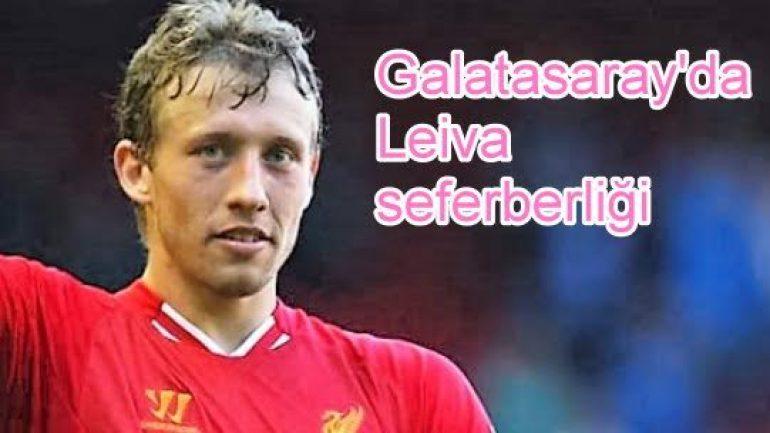 Galatasaray'da Leiva seferberliği