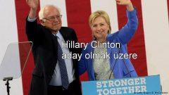 Hillary Clinton aday olmak üzere