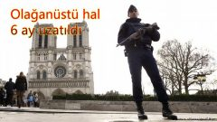 Fransa Olağanüstü hali uzattı