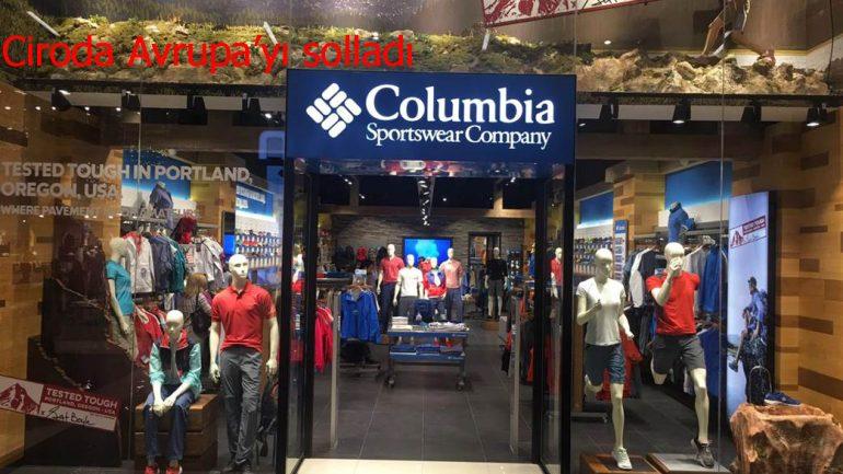 Columbia Türkiye, ciroda Avrupa'yı solladı