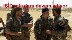 IŞİD infazlara devam ediyor