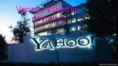 Verizon Yahoo'yu devralıyor