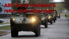 ABD Suudi Arabistan'a rekor silah satışı yaptı