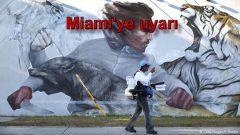 Miami'ye uyarı