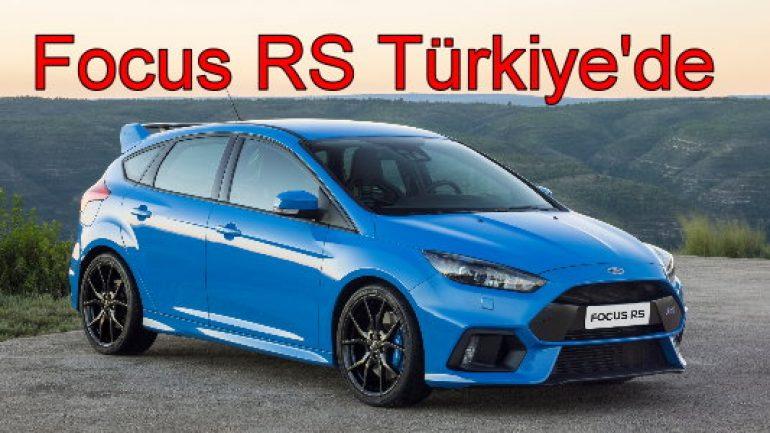 Focus RS Türkiye'de!