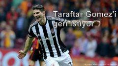Taraftar Gomez'i geri istiyor