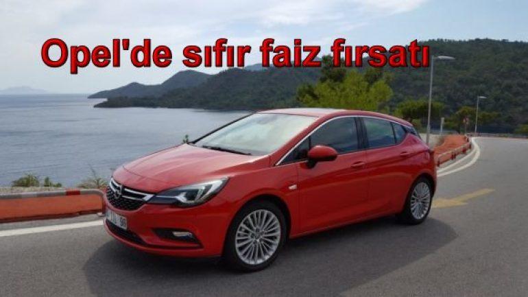 Opel'de sıfır faiz fırsatı!