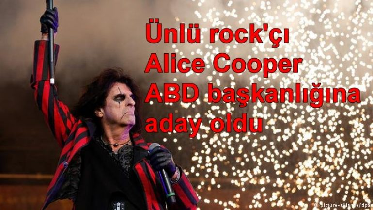 Ünlü rock'çı Alice Cooper ABD başkanlığına aday oldu