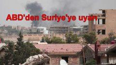 ABD'den Suriye'ye uyarı