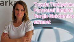 Toyota Türkiye'nin kurumsal iletişimi Nergis Bekdemir'e emanet