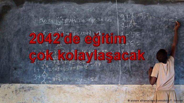 2042'de eğitim çok kolaylaşacak