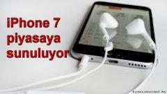 iPhone 7 piyasaya sunuluyor