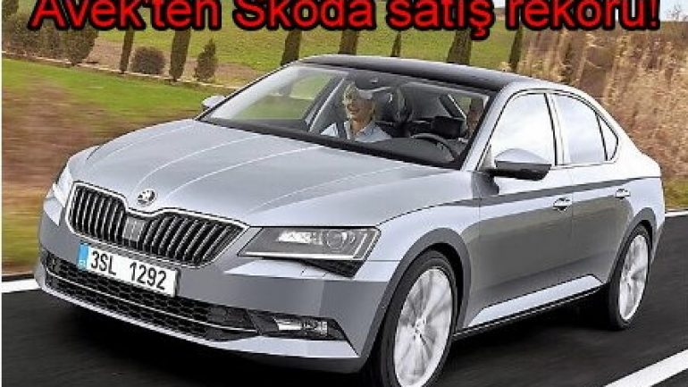 Avek'ten Skoda satış rekoru!