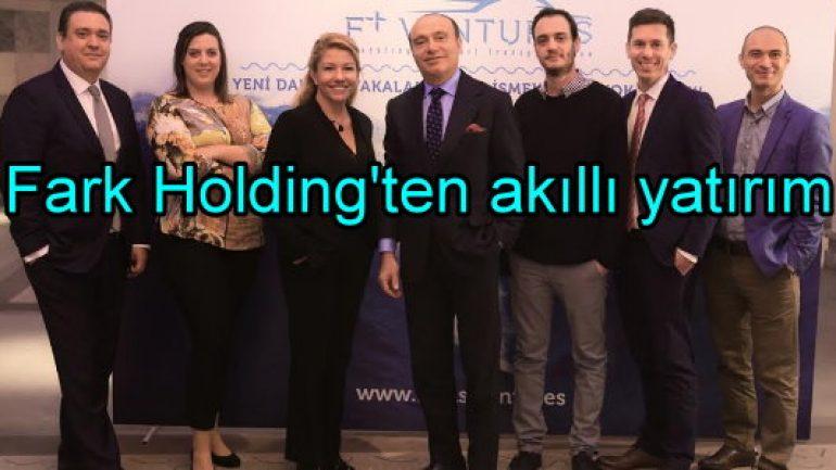 Fark Holding'ten akıllı yatırım