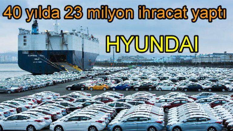 40 yılda 23 milyon ihracat yaptı