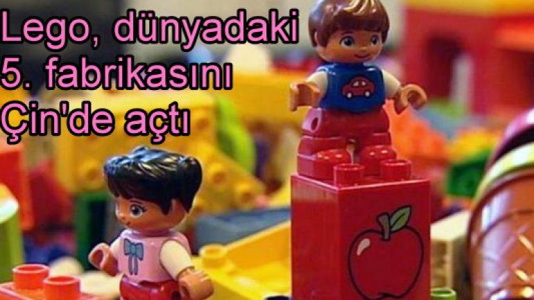Lego Çin'de fabrika açtı