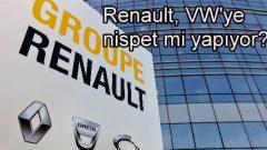 Renault, VW'ye nispet mi yapıyor?