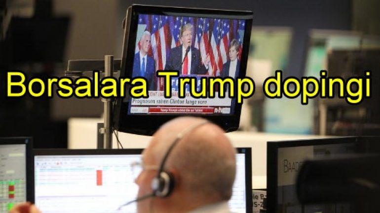 Borsalara Trump dopingi