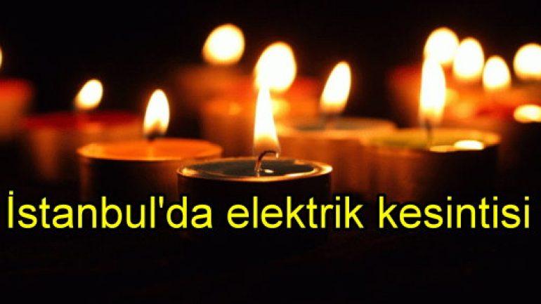 İstanbul'da 30-31 Aralık'ta elektrik kesintisi