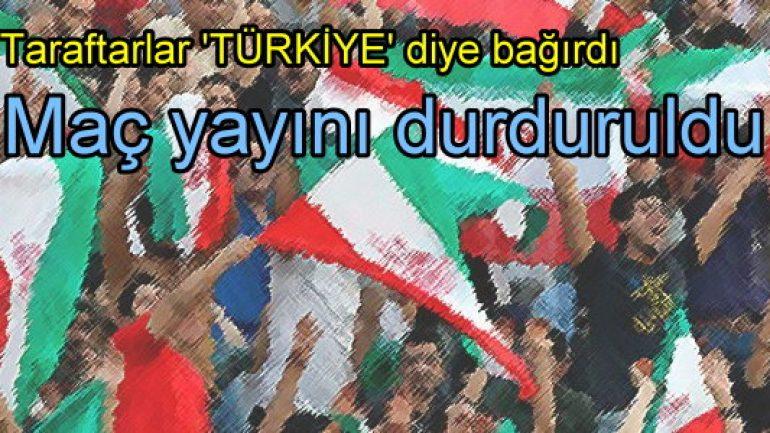 İran'da 'Türkiye' sloganları atılınca maç yayını durduruldu!