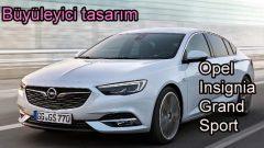 Büyüleyici tasarım 'Opel Insignia Grand Sport'
