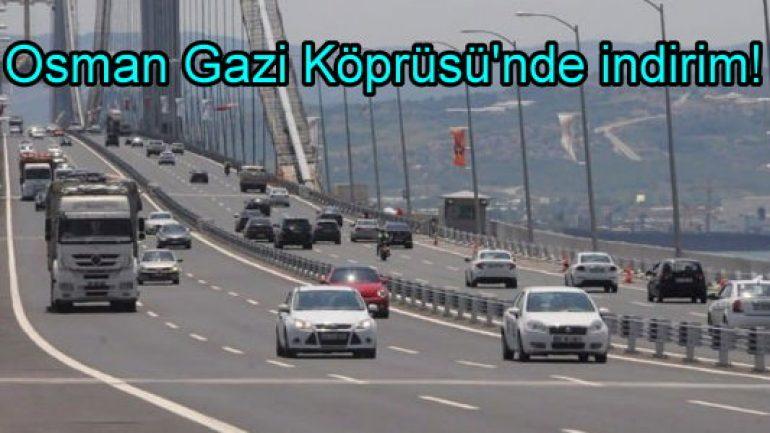 Osman Gazi Köprüsü'nde indirim!