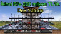 Gülan Grup'tan ikinci ele 200 milyon TL'lik yatırım