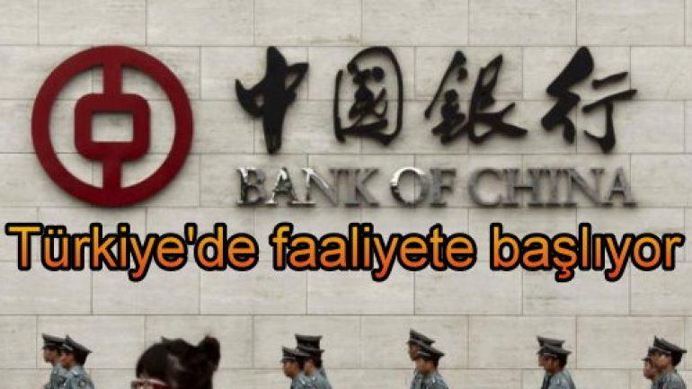 Bank Of China Türkiye'de faaliyete başlıyor!
