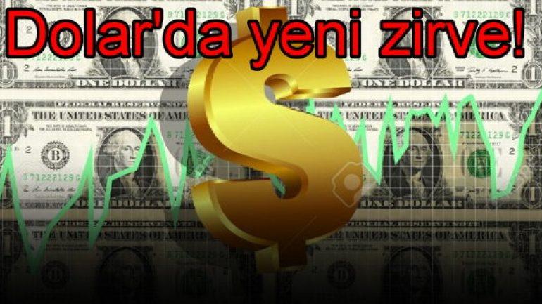 'Dolar'da yeni zirve