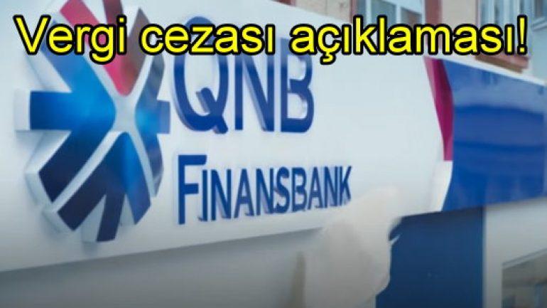 QNB Finansbank'tan vergi cezası açıklaması