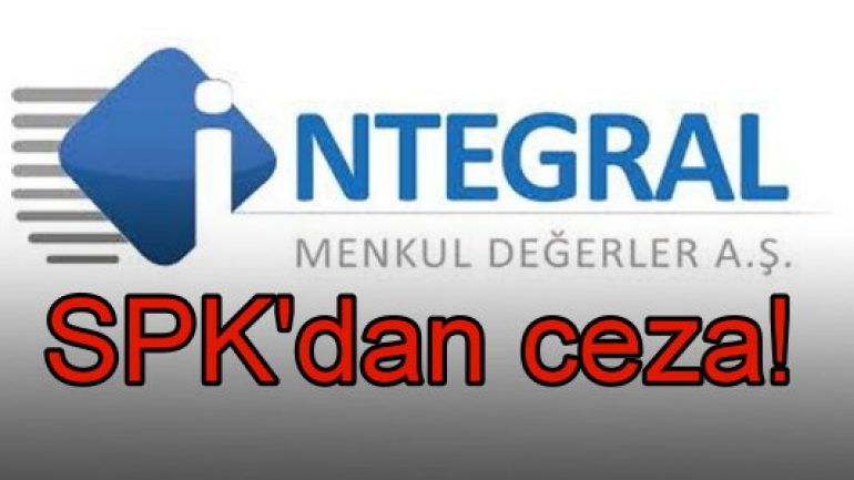 SPK'dan İntegral'e para cezası!