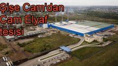 Şişe Cam'dan Cam Elyaf tesisi