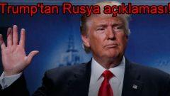 Trump'tan Rusya açıklaması!