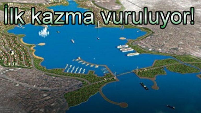 Kanal İstanbul projesine ilk kazma vuruluyor