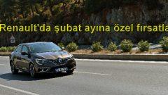Renault'da şubat ayına özel fırsatlar