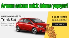 arabam.com, 'Trink Sat' ile nakit desteği veriyor