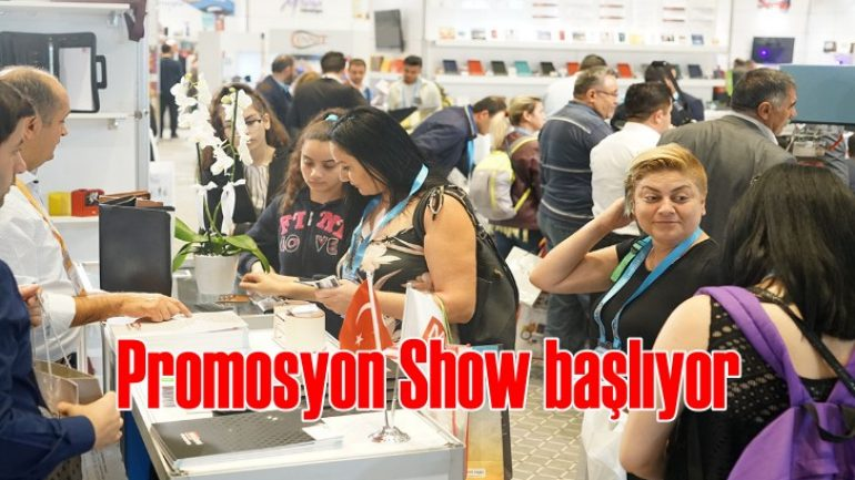 Promosyon Show İstanbul 25 Eylül'de başlıyor!