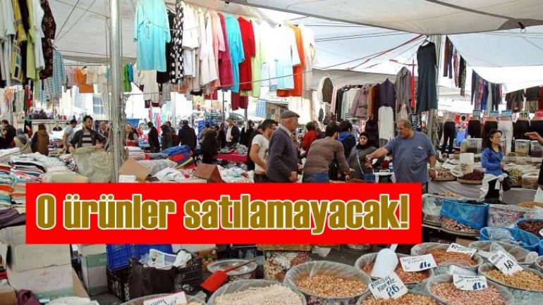 Semt pazarlarında gıda dışı ürün satılamayacak!